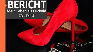 BDSM report: Cuckold slave C3 - Part 4 - Fremder Saft